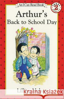 Arthur's Back to School Day Lillian Hoban Lillian Hoban 9780064442459