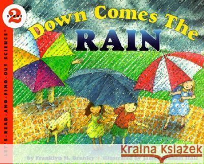 Down Comes the Rain Franklyn Mansfield Branley James Graham Hale 9780064451666