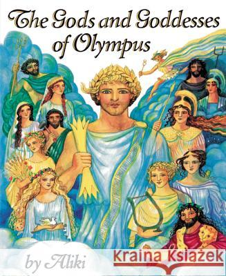 The Gods and Goddesses of Olympus Aliki 9780064461894
