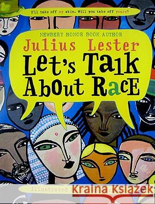 Let's Talk about Race Julius Lester Karen Barbour 9780064462266