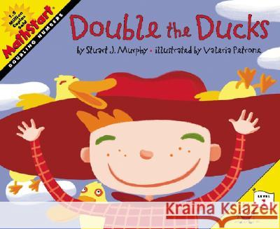 Double the Ducks Stuart J. Murphy Valeria Petrone 9780064462495