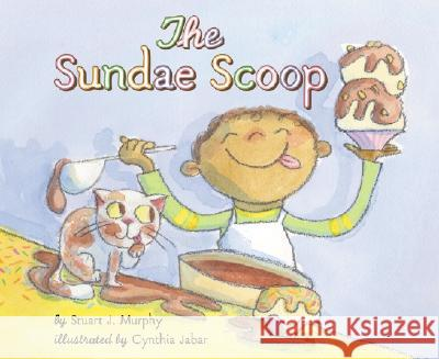 The Sundae Scoop Stuart J. Murphy Cynthia Jabar 9780064462501