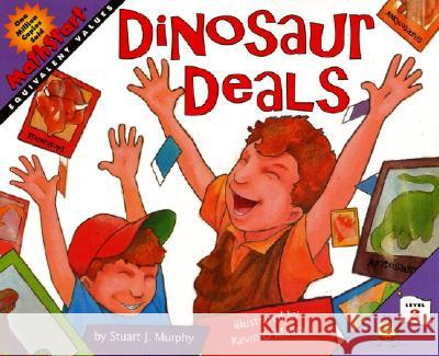 Dinosaur Deals: Equivalent Values Stuart J. Murphy Kevin O'Malley 9780064462518