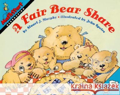 A Fair Bear Share Stuart J. Murphy John Speirs 9780064467148