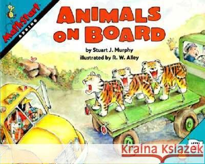 Animals on Board Stuart J. Murphy Robert W. Alley 9780064467162