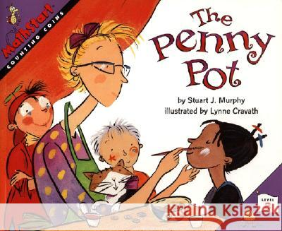 The Penny Pot Stuart J. Murphy Lynne Cravath 9780064467179
