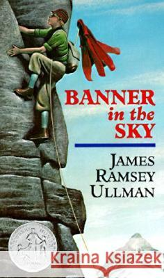 Banner in the Sky James Ramsey Ullman 9780064470483