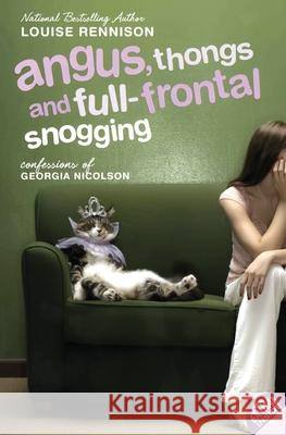 Angus, Thongs and Full-Frontal Snogging: Confessions of Georgia Nicolson Louise Rennison 9780064472272