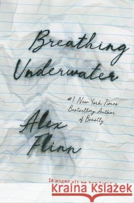 Breathing Underwater Alex Flinn 9780064472579