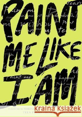 Paint Me Like I Am: Teen Poems from Writerscorps Bill Aguado Kevin Powell Nikki Giovanni 9780064472647