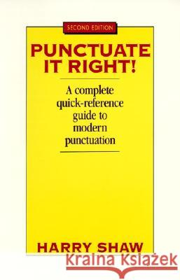 Punctuate It Right Harry Shaw 9780064610452