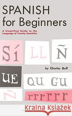 Spanish for Beginners Charles Duff 9780064632713 Quill