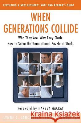 When Generations Collide Lynne C. Lancaster David Stillman David Stillman 9780066621074