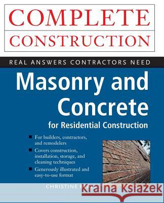 Masonry and Concrete Complete Construction Christine Beall 9780070067066