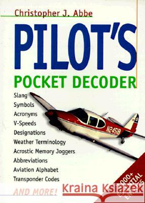 Pilot's Pocket Decoder Christopher J. Abbe 9780070075498