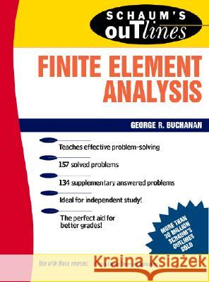 Schaum's Outline of Finite Element Analysis George R. Buchanan 9780070087149 McGraw-Hill Companies
