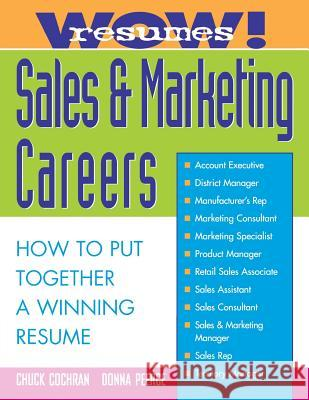 Wow! Resumes for Sales and Marketing Careers Cochran, Chuck|||Peerce, Donna 9780070120211