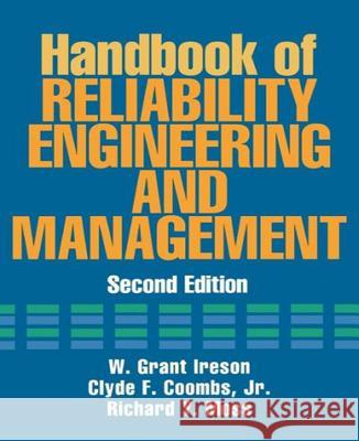 Handbook of Reliability Engineering and Management 2/E W. Grant Ireson William G. Ireson Richard Y. Moss 9780070127500