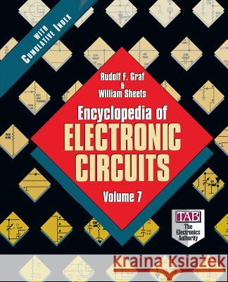 Encyclopedia of Electronic Circuits, Volume 7 Rudolf F. Graf William Sheets William Sheets 9780070151161