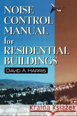Noise Control Manual for Residential Buildings David A. Harris Walls & Ceilings Magazine                Harris 9780070269422