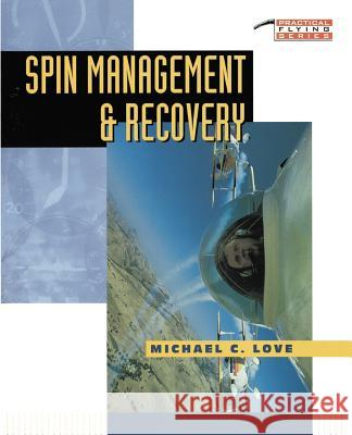 Spin Management and Recovery Michael C. Love 9780070388109