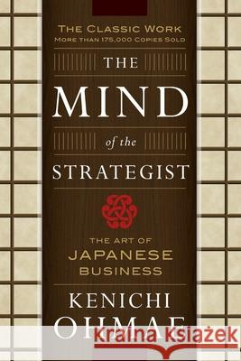 The Mind Of The Strategist: The Art of Japanese Business Kenichi Ohmae 9780070479043