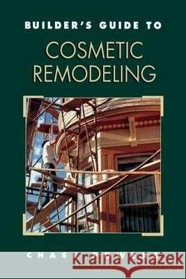 Builder's Guide to Cosmetic Remodeling Chase M. Powers 9780070507173