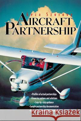 AIRCRAFT PARTNERSHIP Geza Szurovy 9780070633476 McGraw-Hill Professional Publishing