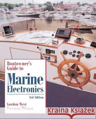 Boatowner's Guide to Marine Electronics Freeman Pittman Gordon West Jim Sollers 9780070695498