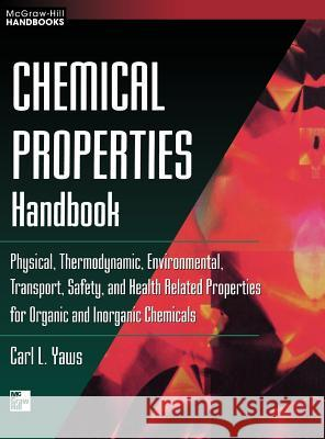 Chemical Properties Handbook Carl L. Yaws 9780070734012