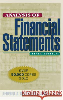Analysis of Financial Statements Leopold A. Bernstein John J. Wild John J. Wild 9780070945043