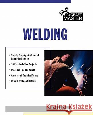 Welding Don Geary Geary 9780071342452 McGraw-Hill Professional Publishing