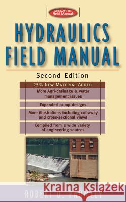 Hydraulics Field Manual, 2nd Edition Robert O. Parmley 9780071348324