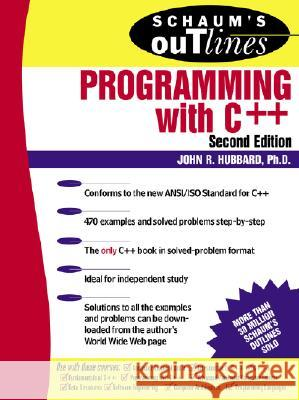 Schaum's Outline of Programming with C++ John Hubbard J. R. Hubbard 9780071353465