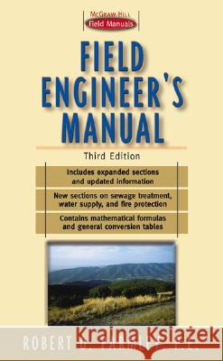 Field Engineer's Manual Robert O. Parmley 9780071356244