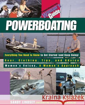 Powerboating: A Woman's Guide Sandy Lindsey 9780071357029