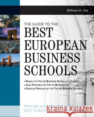 The Guide to Best European Business Schools William Cox 9780071357203