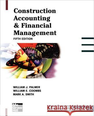 Construction Accounting & Financial Management William Palmer 9780071359634