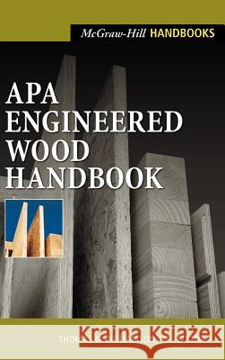 APA Engineered Wood Handbook Thomas G. Williamson 9780071360296