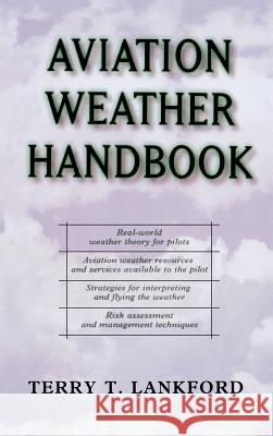 Aviation Weather Handbook Terry T. Lankford 9780071361033