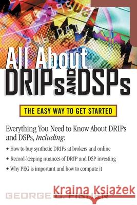 All about Drips and Dsps George C. Fisher 9780071369930