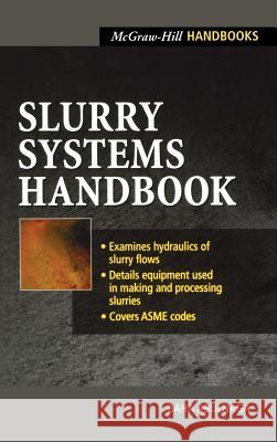 Slurry Systems Handbook Baha E. Abulnaga 9780071375085 McGraw-Hill Professional Publishing