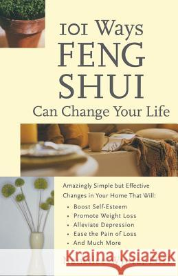 101 Ways Feng Shui Can Change Your Life Nancilee Wydra 9780071381383