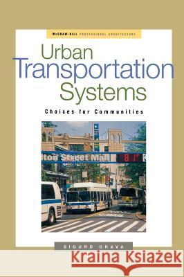 Urban Transportation Systems Sigurd Grava 9780071384179