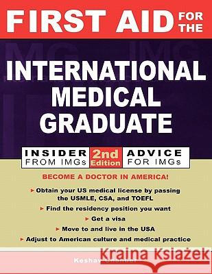 First Aid for the International Medical Graduate Keshav Chander 9780071385329
