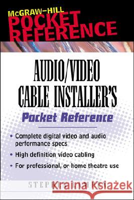 Audio/Video Cabling Guide Pocket Reference Stephen H. Lampen Steve Chapman 9780071386210