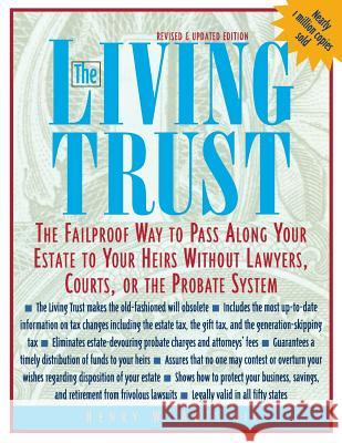 The Living Trust: The Failproof Way to Pass Along Your Estate to Your Heirs Henry W. Abts 9780071387095