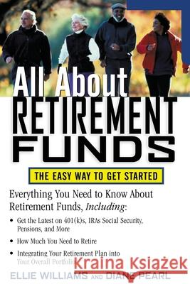 All about Retirement Funds Ellie Williams Clinton Ellie Williams Diane Pearl 9780071387491