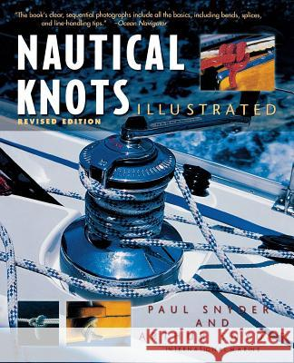 Nautical Knots Illustrated Paul Snyder Arthur Snyder 9780071387972