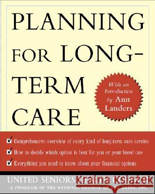 Planning for Long Term Care United Seniors Health Coorporation       Ann Landers (Ushc) Unite 9780071398480